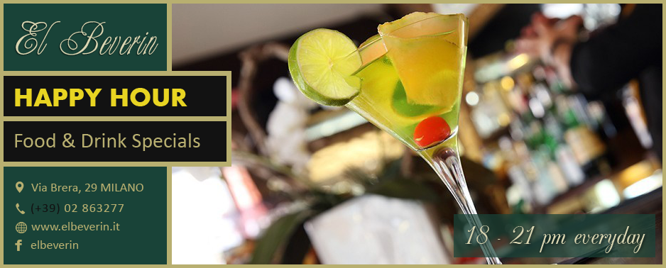 Happy Hour - Ristorante & Lounge Bar El Beverin Via Brera Milano Italia